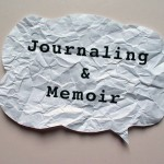 Blogtalk: On Journaling and Memoir Writing