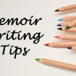 Blogtalk: A Roundup of Memoir Writing Tips